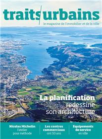 Traits urbains N°103 La nouvelle architecture de l'aménagement - avril/mai  2019