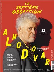 La Septième obsession N°22  Almodovar - mai/juin 2019