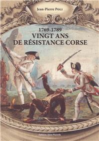 1769-1789: vingt ans de résistance en Corse