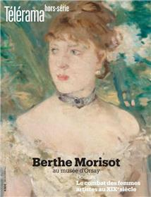Télérama HS N° 219 Berthe Morisot - juin 2019