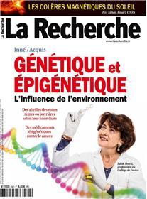 La Recherche N°548 Génétique et épigénétique - juin  2019