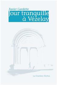 Jour tranquille à Vézelay