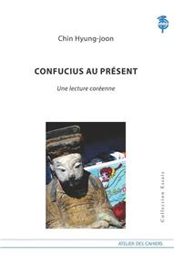 Confucius Au Present, Une Lecture Coreenne