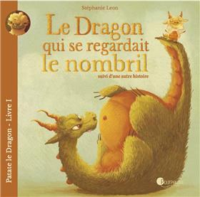 Le dragon qui se regardait le nombril suivi d´une autre histoire