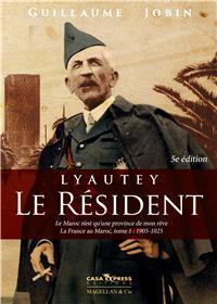 Lyautey Le Résident