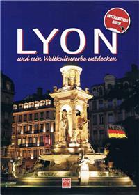 Découvrir Lyon et son patrimoine mondial NE - langue allemande