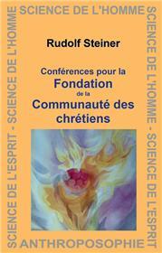 Conférences pour la fondation de la communauté des chrétiens