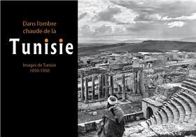 Dans l'ombre chaude de la Tunisie