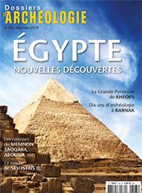 Dossier d´archéologie N°393 Egypte, quoi de neuf ? - mai/juin 2019