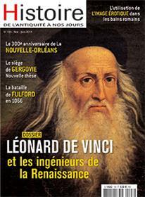 Histoire de l´Antiquité à nos jours N°103 Léonard de Vinci - mai/juin 2019