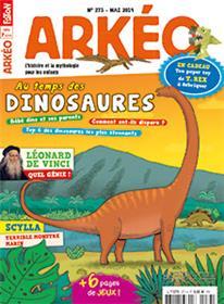 Arkéo Junior N°273 Les dinosaures - mai 2019