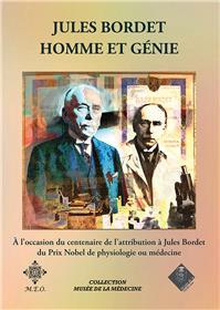 Jules Bordet, homme et génie