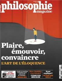 Philosophie Magazine n°130 Plaire émouvoir convaincre - juin 2019