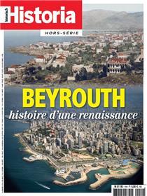 Historia HS N°10 - Beyrouth histoire d´une renaissance - juin 2019