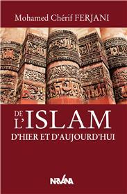 De l'Islam d'hier et d'aujourd'hui