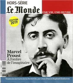 Le Monde HS Une vie/une oeuvre N°42 Proust (réédition) - juin 2019