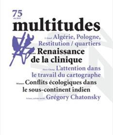 Multitudes N°75  Renaissance de la clinique - Ete 2019
