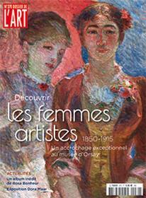 Dossier de l´Art N°270 Les femmes artistes entre 1848 et 1914  - mai/juin 2019