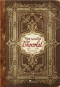 Mes recettes Chocolat