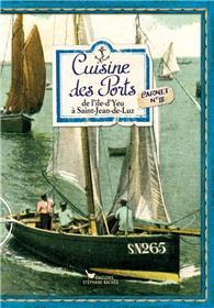 Cuisine des Ports n°III