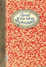 Carnet des mères Lyonnaises