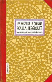Les bases de la cuisine pour Allergiques