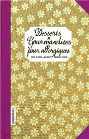 Desserts & gourmandises pour Allergiques