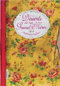 Desserts de nos grand-mères