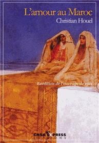 L´Amour Au Maroc