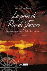 La prise de Rio de Janeiro