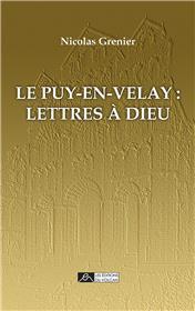 Le Puy-en-Velay : lettres à Dieu