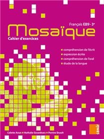 Mosaïque - Cahier d´exercices EB9