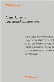 Alain Damiens. Lire, entendre, transmettre