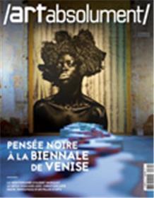 Art Absolument N°89 Pensée noire à la Biennale de Venise  -  juillet/août 2019