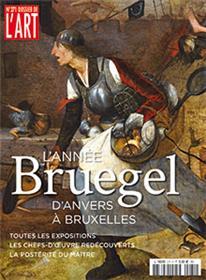 Dossier de l´Art N°271 Bruxelles 2019 : l´année Bruegel - juillet/août 2019