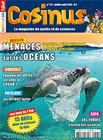 Cosinus N°217 Menaces sur les océans  - juillet/août 2019