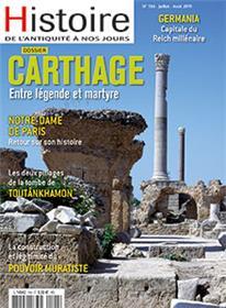 Histoire de l´Antiquité à nos jours N°104 Carthage - juillet/août 2019