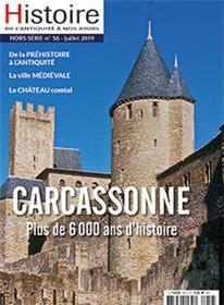 Histoire de l´Antiquité à nos jours HS N°56 Carcassonne - juillet 2019