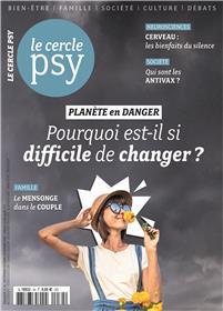Le Cercle Psy N°34 Planète en danger - sept./octobre/novembre - 2019