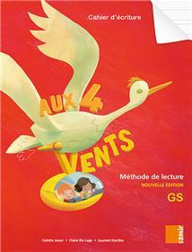 Aux 4 Vents (NE) - Cahier d´écriture GS