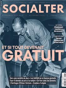 Socialter N°36  Et si tout devenait gratuit  - août/septembre 2019