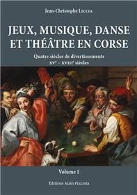 Jeux, musique, danse et théâtre en Corse - Coffret volume 1 & 2
