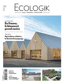 Ecologik N°62  En France le biosource prend racine   - juin/juillet/août 2019