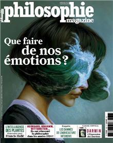 Philosophie Magazine n°132 - Que faire de nos émotions ? - septembre 2019