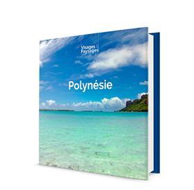 POLYNÉSIE : livre de photos sur la Polynésie