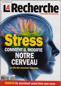 LA RECHERCHE N°497  Stress comment il modifie le cerveau (mars 2015)