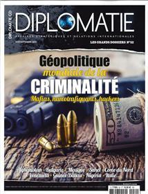 Diplomatie GD N°52  Géopolitique mondiale de la criminalité -août/septembre 2019