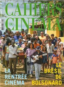 Cahiers du Cinéma N°758 Le Brésil de Bolsonaro  - septembre  2019