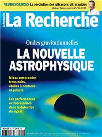 La Recherche N°551 La nouvelle astrophysique - septembre  2019