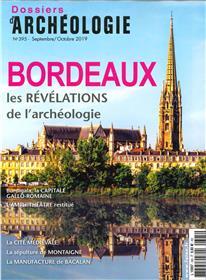 Dossier d´archéologie N°395 La ville de Bordeaux  - septembre/octobre 2019